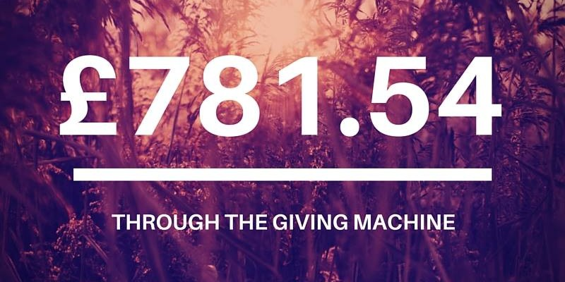 You've raised a fantastic £781.54 whilst shopping online through The Giving Machine!